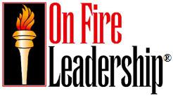 On Fire Leadership!